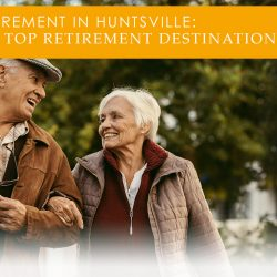 retirement in Huntsville