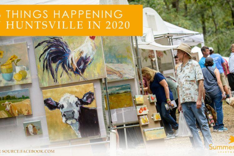 6 Things Happening in Huntsville in 2020