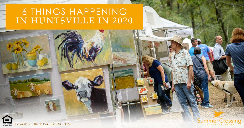 things happening in Huntsville in 2020