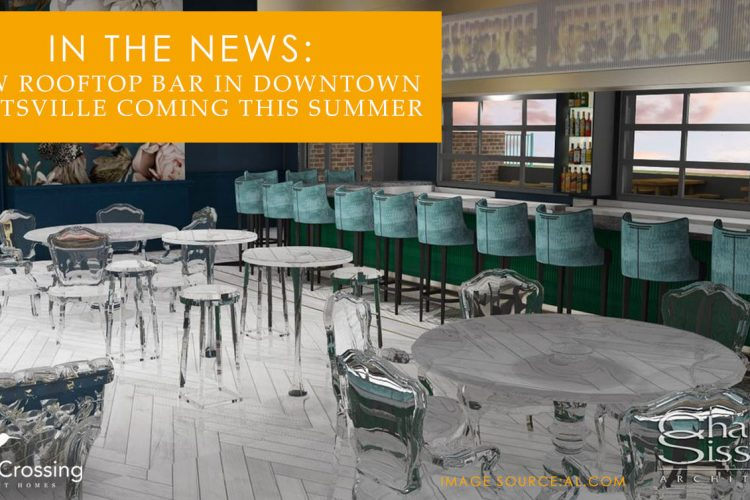 In the News: New Rooftop Bar in Downtown Huntsville Coming This Summer