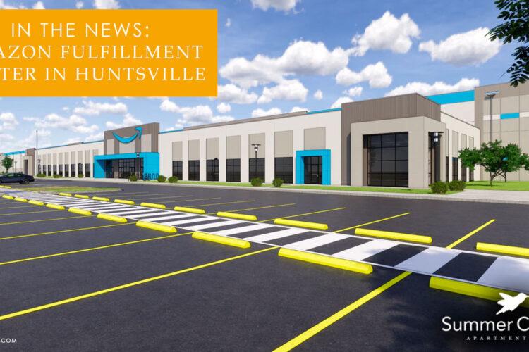 In the News: Amazon Fulfillment Center in Huntsville