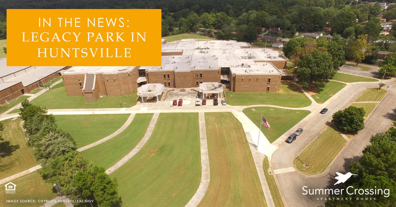 In the News: Legacy Park in Huntsville